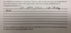 Hand written testimonial that says, its a great place on Fridays.